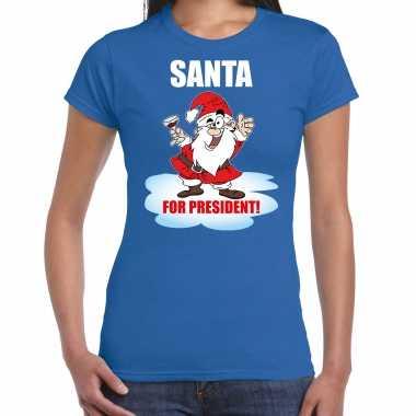 Blauw kerstshirt / kerstkleding santa for president voor dames