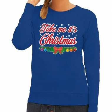Foute kerst sweater blauw take me its christmas dames
