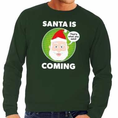 Foute kersttrui groen santa is coming voor heren