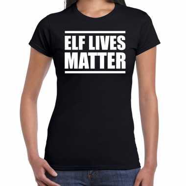 Zwart kerstshirt / kerstkleding elf lives matter voor dames