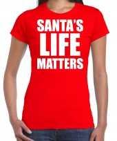 Rood kerstshirt kerstkleding santas life matters voor dames