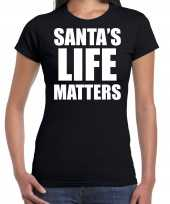 Zwart kerstshirt kerstkleding santas life matters voor dames